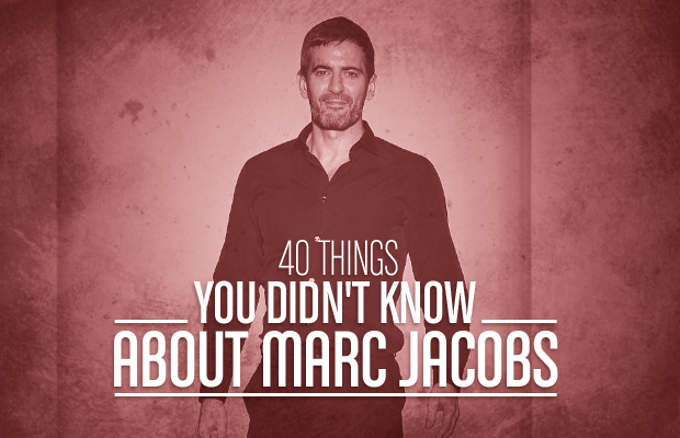 40 Things Marc Jacobs